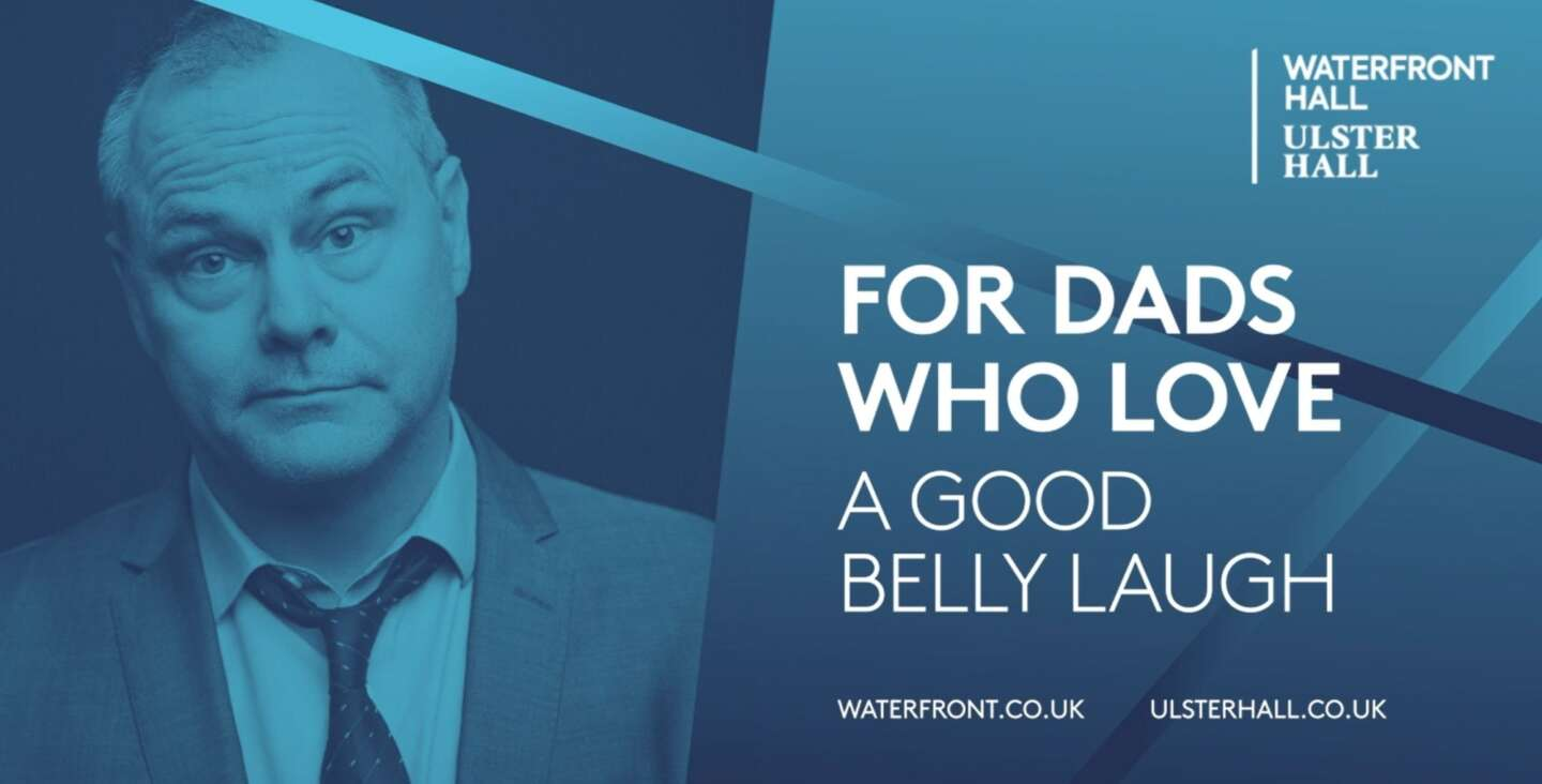 Article image for Top five shows your Dad wants this Father's Day at Waterfront Hall