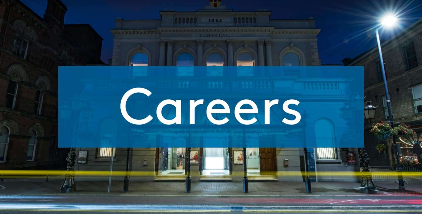 Ulster Hall Careers
