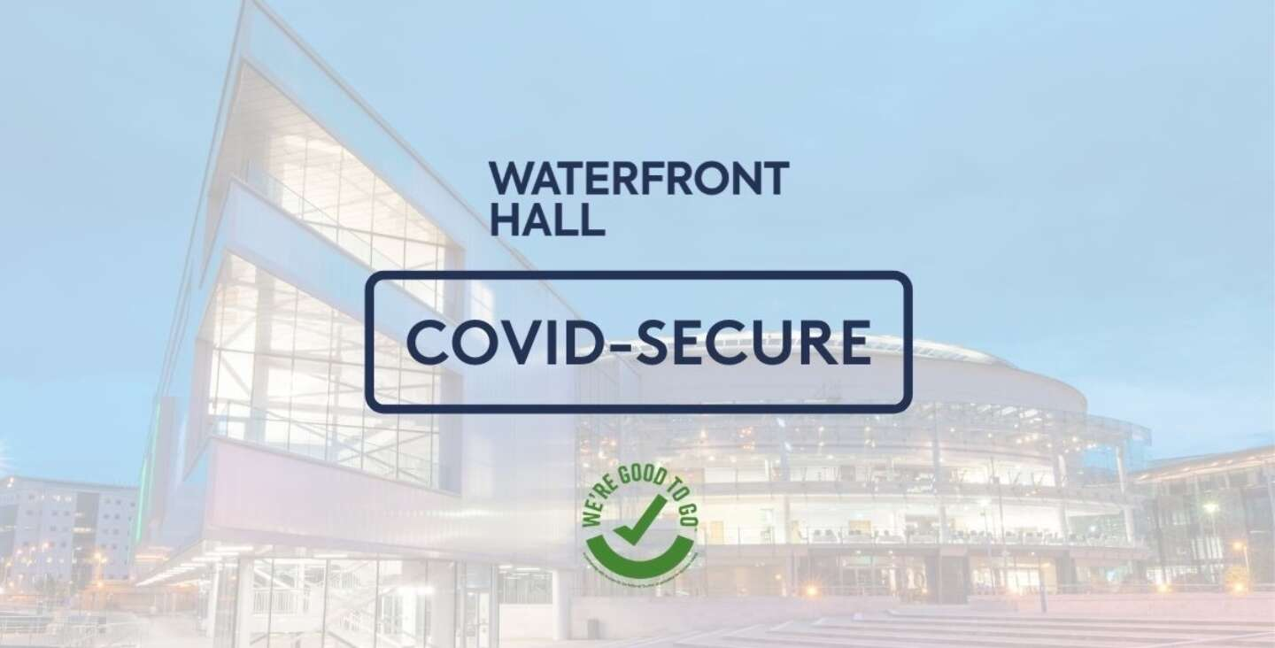 Waterfront Hall covid secure venue