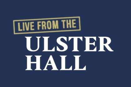 Article image for Brand new: Live from the Ulster Hall